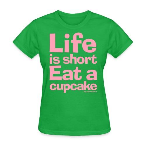 Life is Short VECTOR - Women's T-Shirt