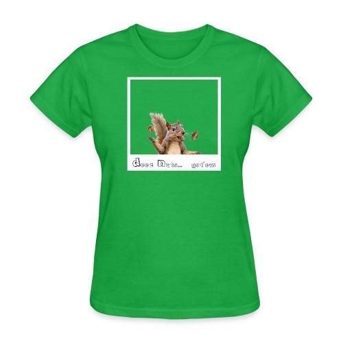 Deeznuts.... tee - Women's T-Shirt