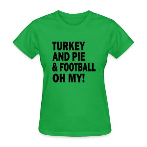 TURKEY & PIE & FOOTBALL - Women's T-Shirt