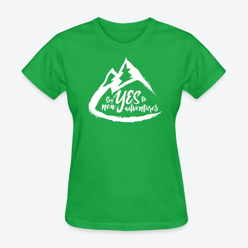 Say Yes to Adventure - Light - Women's T-Shirt