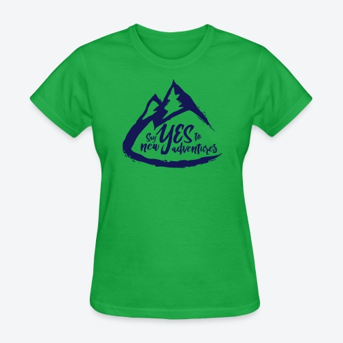 Say Yes to Adventure - Dark - Women's T-Shirt