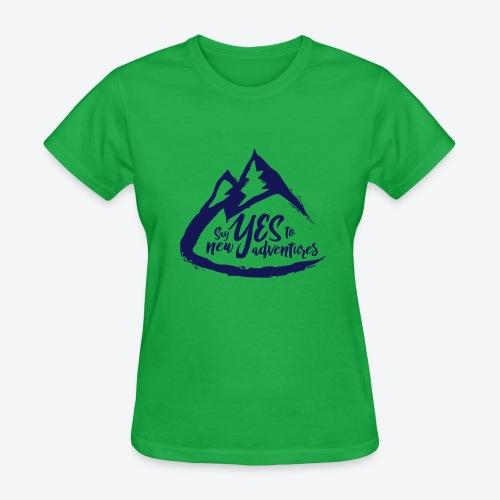 Say Yes to Adventure - Dark - Women's T-Shirt