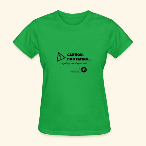 Anything Can Happen Now - Women's T-Shirt