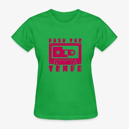 Push The Tempo - Women's T-Shirt