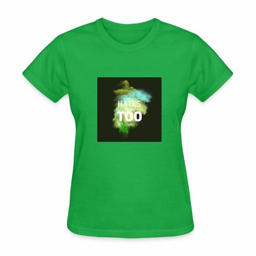 We all hate Mondays - Women's T-Shirt