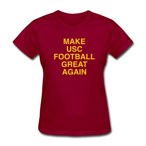 Make USC Football Great Again - Women's T-Shirt