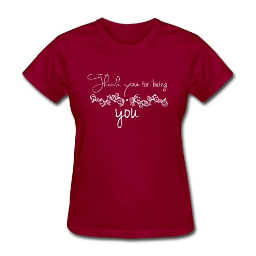 Thank you for being you (white) - Women's T-Shirt