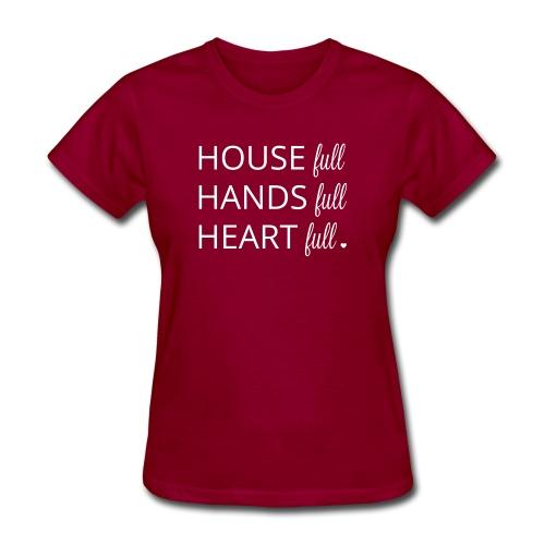 House, Hands and Heart Full in White - Women's T-Shirt