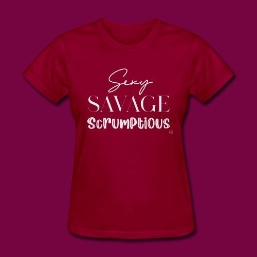 Sexy, savage, scrumptious - Women's T-Shirt