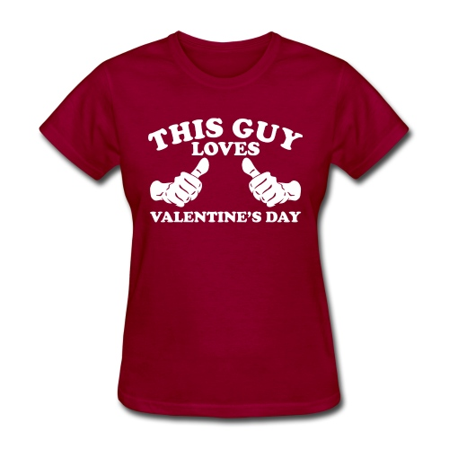 This Guy Loves Valentine's Day - Women's T-Shirt