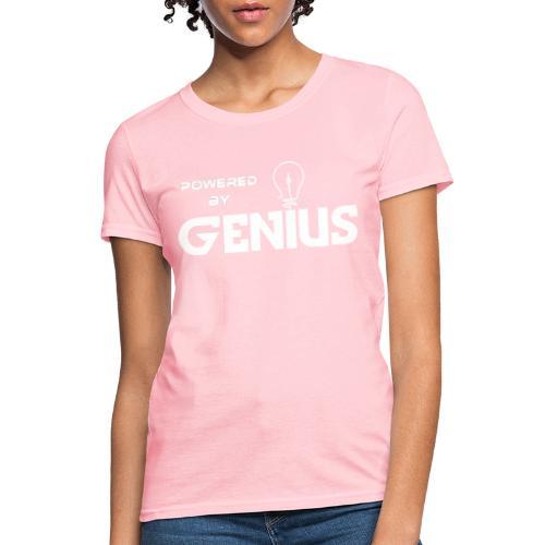 Powered by Genius white - Women's T-Shirt