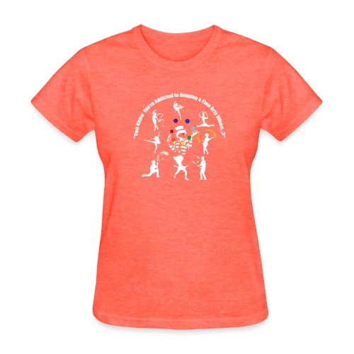 You Know You're Addicted to Hooping - White - Women's T-Shirt