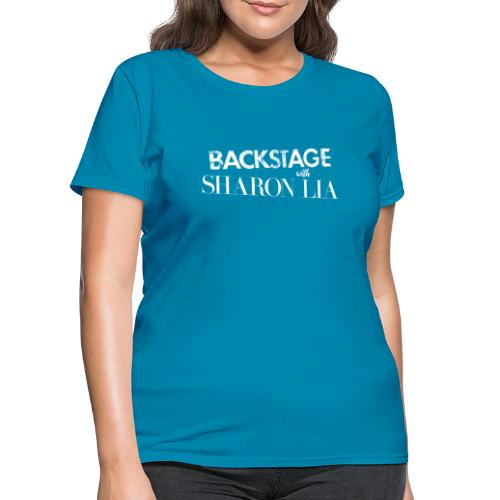 Backstage With Sharon Lia - White - Women's T-Shirt