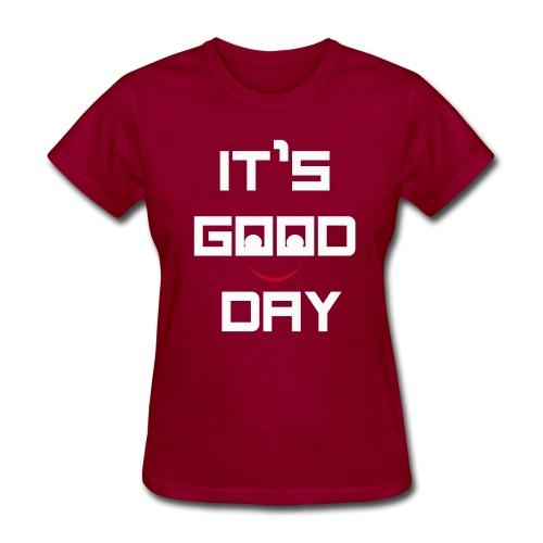 IT'S GOOD DAY T-SHIRT - Women's T-Shirt