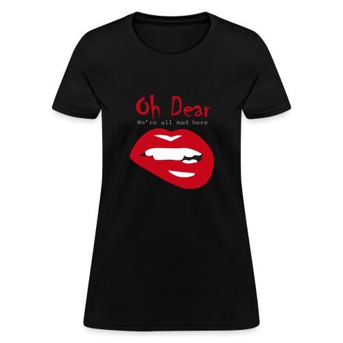 Oh Dear - Women's T-Shirt