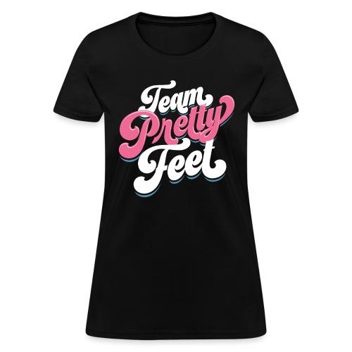 Team Pretty Feet Funk - Women's T-Shirt