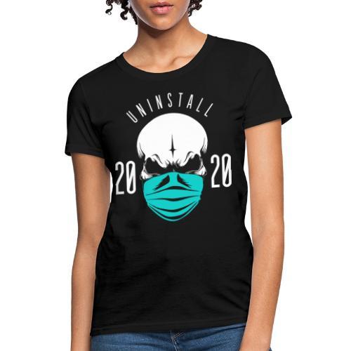 uninstall 2020 - Women's T-Shirt