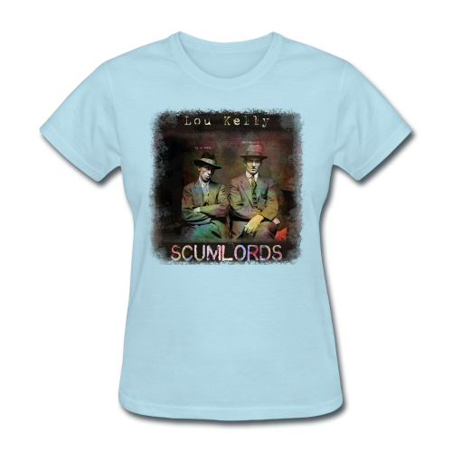 Lou Kelly - Scumlords Album Cover - Women's T-Shirt