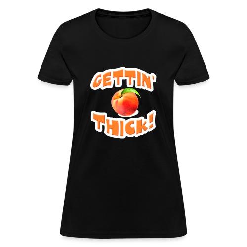 Gettin' Thick Women's Premium T-Shirt - Women's T-Shirt