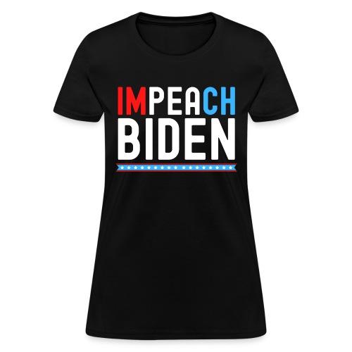 IMPEACH BIDEN, Red White & Blue - Women's T-Shirt