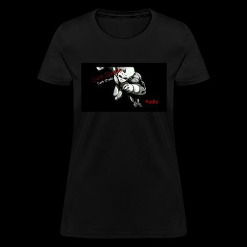Dark Shade Radio Episodes - Women's T-Shirt