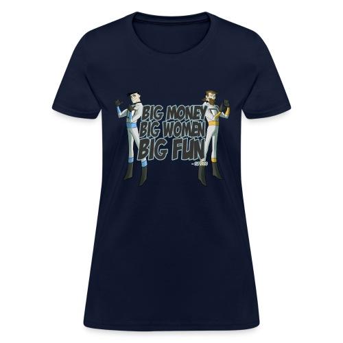Big Money - Women's T-Shirt