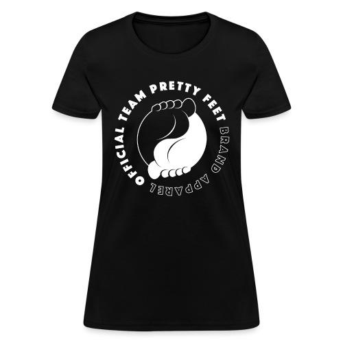 OFFICIAL TEAM PRETTY FEET BRAND APPAREL - Women's T-Shirt