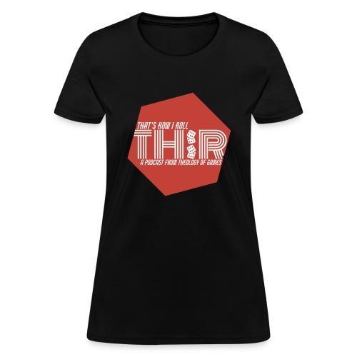 That's How I Roll Hex Logo - Women's T-Shirt