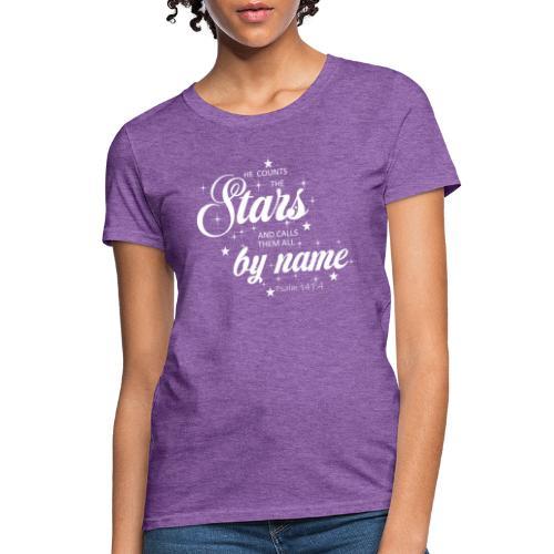 Psalm 147:4 - Women's T-Shirt