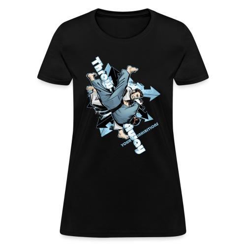 Judo Shirt - Jiu Jitsu Throw Away Your Inhibitions - Women's T-Shirt