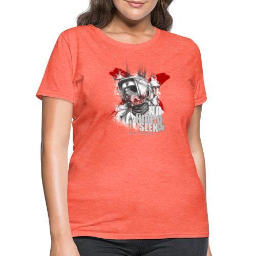 No hide & Seek - Women's T-Shirt