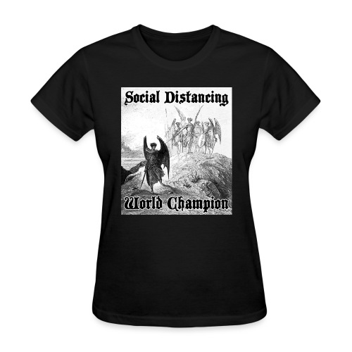 Social Distancing World Champion - Women's T-Shirt