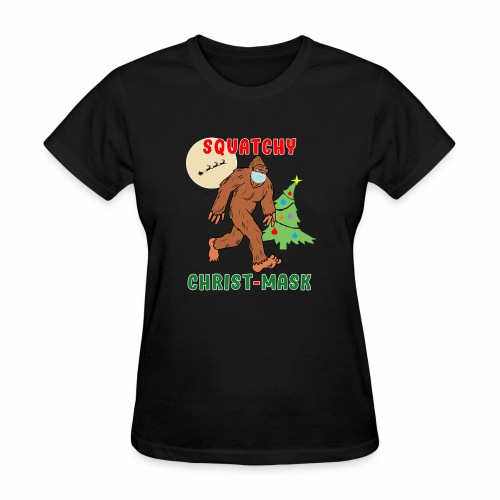 Bigfoot Squatchy Christmas Mask Social Distance. - Women's T-Shirt