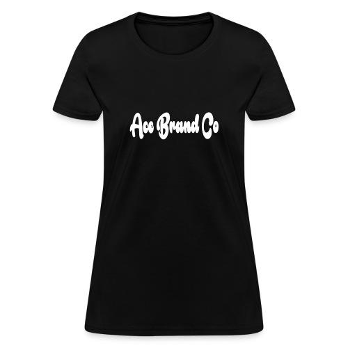 Ace Brand Co 1 - Women's T-Shirt