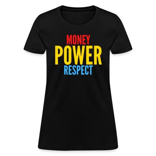 Money Power Respect (red gold and blue) - Women's T-Shirt