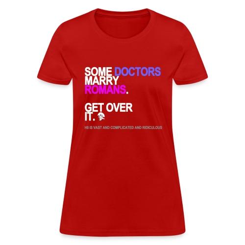 some doctors marry romans black shirt - Women's T-Shirt