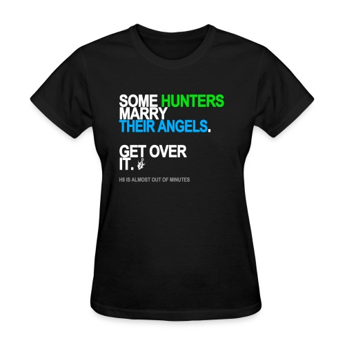 some hunters marry angels black shirt - Women's T-Shirt