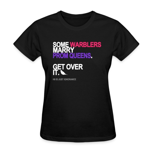 some warblers marry prom queens black sh - Women's T-Shirt