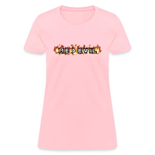 ME v EVIL - Women's T-Shirt