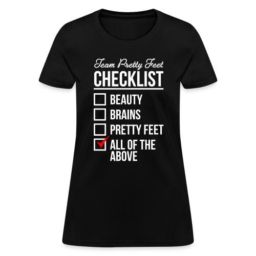 TEAM PRETTY FEET Checklist - Women's T-Shirt