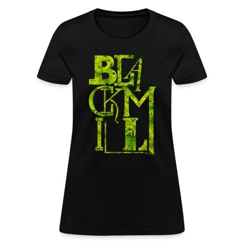 BLACKMILL large Fonts green - Women's T-Shirt