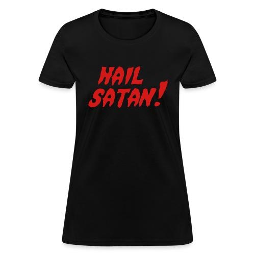 Hail Satan! - Women's T-Shirt