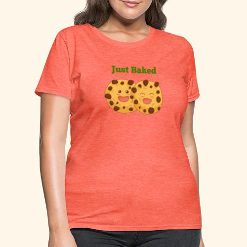 JUST BAKED COOKIE TEE - Women's T-Shirt