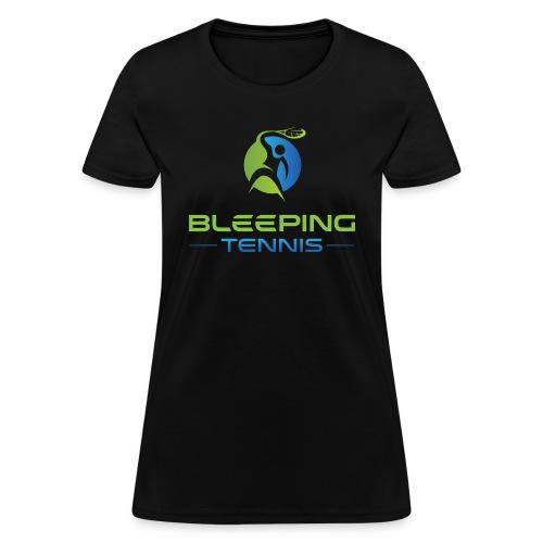 Bleeping Tennis - Women's T-Shirt