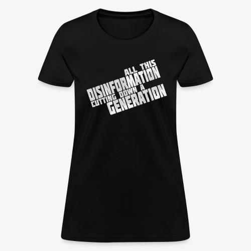 Disinformation - Women's T-Shirt