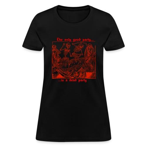 Dead Party (Red) - Women's T-Shirt
