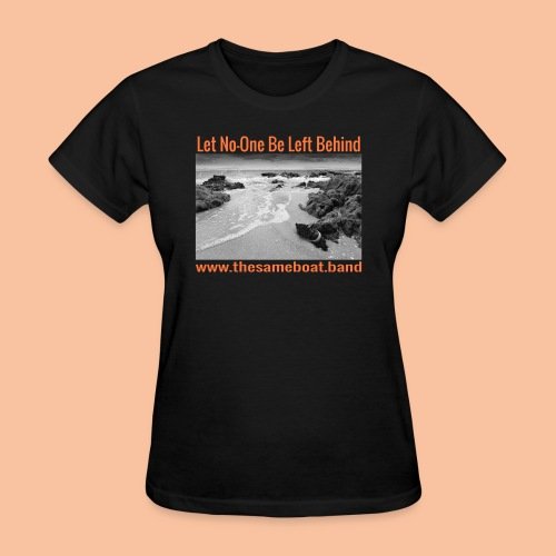 Let No One Be Left Behind - Women's T-Shirt