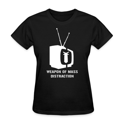 weapon of mass distraction - Women's T-Shirt