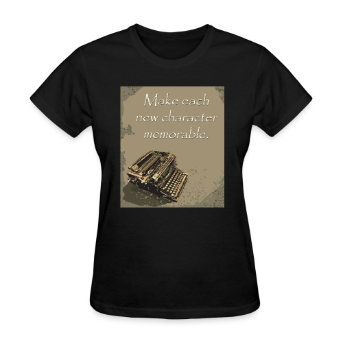 Writer's Advice - Part 7 - Women's T-Shirt