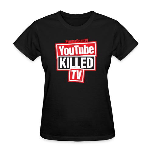 youtube killed tv tshirt print png - Women's T-Shirt